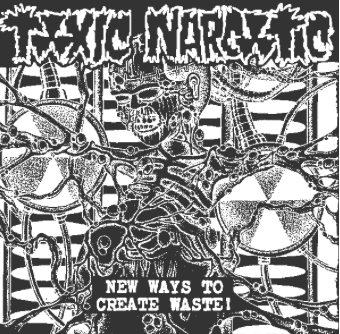 TOXIC NARCOTIC - New Ways - Patch
